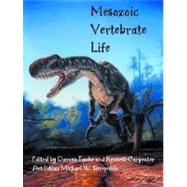 Mesozoic Vertebrate Life by Tanke, Darren H.; Tanke, Darren H.; Carpenter, Kenneth; Skrepnick, Michael William, 9780253339072