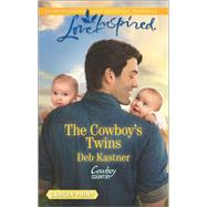 The Cowboy's Twins by Kastner, Deb, 9780373819072