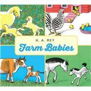 Farm Babies by Rey, H. A., 9780544949072