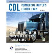 CDL Commercial Driver's License Exam: Everything You Need to Know for the Cdl by Mosher, Matt, 9780738609072