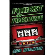 Forest of Fortune by Ruland, Jim, 9781440589072