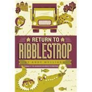 Return to Ribblestrop by Mulligan, Andy, 9781442499072