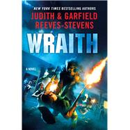 Wraith A Novel by Reeves-Stevens, Judith & Garfield, 9780312659073