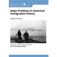Major Problems in American Immigration History by Ngai, Mae; Gjerde, Jon, 9780547149073