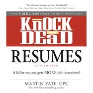 Knock 'em Dead Resumes by Yate, Martin, 9781440579073