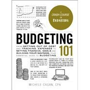 Budgeting 101 by Cagan, Michele, 9781507209073