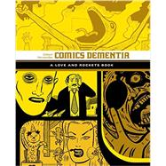 Love and Rockets by Hernandez, Gilbert, 9781606999073