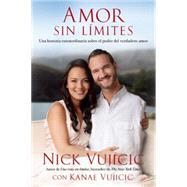 Amor sin límites / Love without limits by VUJICIC, NICK, 9781941999073