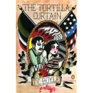 The Tortilla Curtain by Boyle, T. Coraghessan, 9780143119074