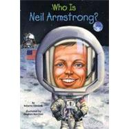 Who Was Neil Armstrong? by Edwards, Roberta (Author); Harrison, Nancy (Illustrator); Marchesi, Stephen (Illustrator), 9780448449074
