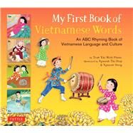 My First Book of Vietnamese Words by Tran, Phuoc Thi Minh; Nguyen, Dong; Nguyen, Hop Thi, 9780804849074