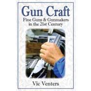 Gun Craft by Venters, Vic, 9780892729074