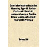 Danish Ecologists : Eugenius Warming, Tyge W. Böcher, Christen C. Raunkiær, Johannes Iversen, Carsten Olsen, Johannes Schmidt, Thorvald Sørensen by , 9781155829074