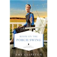Room on the Porch Swing by Clipston, Amy, 9780310349075