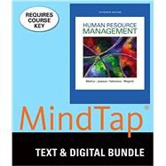 Bundle: Human Resource Management, Loose-Leaf Version, 15th + MindTap Management, 1 term (6 months) Printed Access Card by Mathis, Robert L.; Jackson, John H.; Valentine, Sean R.; Meglich, Patricia, 9781305919075