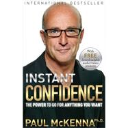 Instant Confidence by McKenna, Paul, 9781401949075