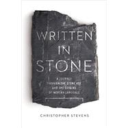Written in Stone by Stevens, Christopher, 9781605989075
