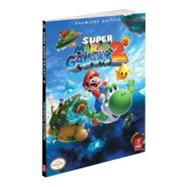 Super Mario Galaxy 2 : Prima Official Game Guide by PRIMA GAMES, 9780307469076