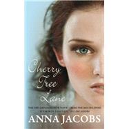 Cherry Tree Lane by Jacobs, Anna, 9780749009076