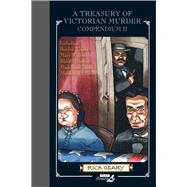 A Treasury of Victorian Murder Compendium II by Geary, Rick, 9781561639076