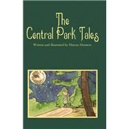 The Central Park Tales by Meesters, Marcus; Rubin, Talya, 9781631929076