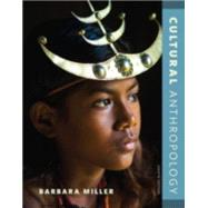 Cultural Anthropology by Miller, Barbara, 9780134419077