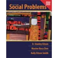 Social Problems, Census Update by Eitzen, D. Stanley; Baca Zinn, Maxine; Smith, Kelly Eitzen, 9780205179077
