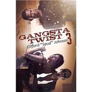 Gangsta Twist 3 by JOHNSON, CLIFFORD