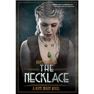 The Necklace by Hughes, Babette, 9781618689078