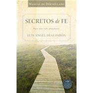 Manual de Discipulado Secretos de Fe by Díaz-Pabón, Luis Ángel, 9781433689079