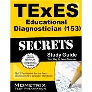 TExES (153) Educational Diagnostician Exam Secrets by Mometrix Media, 9781610729079