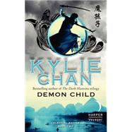 Demon Child by Chan, Kylie, 9780062329080