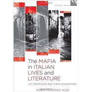 The Mafia in Italian Lives and Literature by Pickering-Iazzi, Robin, 9781442629080