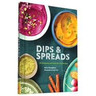 Dips & Spreads by Yanagihara, Dawn; Cao, Angie, 9781452149080