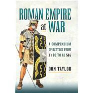 Roman Empire at War by Taylor, Donathan, 9781473869080