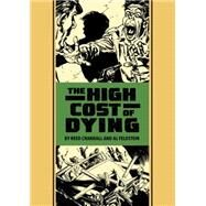 The High Cost of Dying and Other Stories by Crandall, Reed; Feldstein, Al, 9781606999080