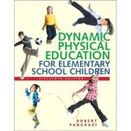 Dynamic Physical Education for Elementary School Children by Pangrazi, Robert P.; Beighle, Aaron, 9780805379082