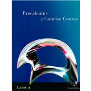 Precalculus A Concise Course by Larson, Ron, 9781439049082