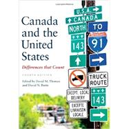 Canada and the United States: Differences That Counts by Thomas, David M.; Biette, David N., 9781442609082