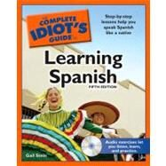 The Complete Idiot's Guide to Learning Spanish, 5th Edition by Stein, Gail, 9781592579082