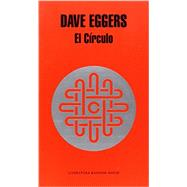 El c�rculo / The circle by Eggers, Dave; Calvo, Javier, 9788439729082