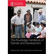 The Routledge Handbook of Gender and Development by Coles; Anne, 9780415829083
