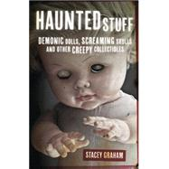 Haunted Stuff by Graham, Stacey, 9780738739083