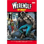 Werewolf by Night Omnibus by Conway, Gerry; Wein, Len; Wolfman, Marv; Friedrich, Mike; Ploog, Mike, 9780785199083