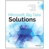 Microsoft Big Data Solutions by Jorgensen, Adam; Rowland-Jones, James; Welch, John; Clark, Dan; Price, Christopher, 9781118729083