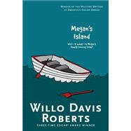 Megan's Island by Roberts, Willo Davis, 9781481449083