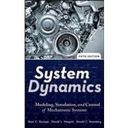 System Dynamics : Modeling, Simulation, and Control of Mechatronic Systems by Karnopp, Dean C.; Margolis, Donald L.; Rosenberg, Ronald C., 9780470889084