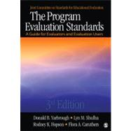 The Program Evaluation Standards; A Guide for Evaluators and Evaluation Users by Donald B. Yarbrough, 9781412989084