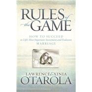 Rules of the Game by Otarola, Lawrence; Otarola, Xinia, 9781630479084