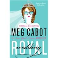 Royal Wedding by Cabot, Meg, 9780062379085
